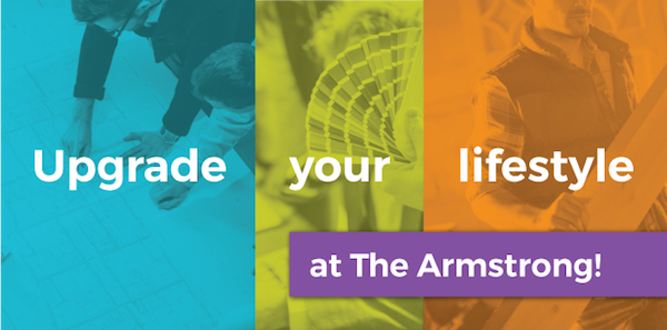 Upgrade Your Lifestyle at The Armstrong!